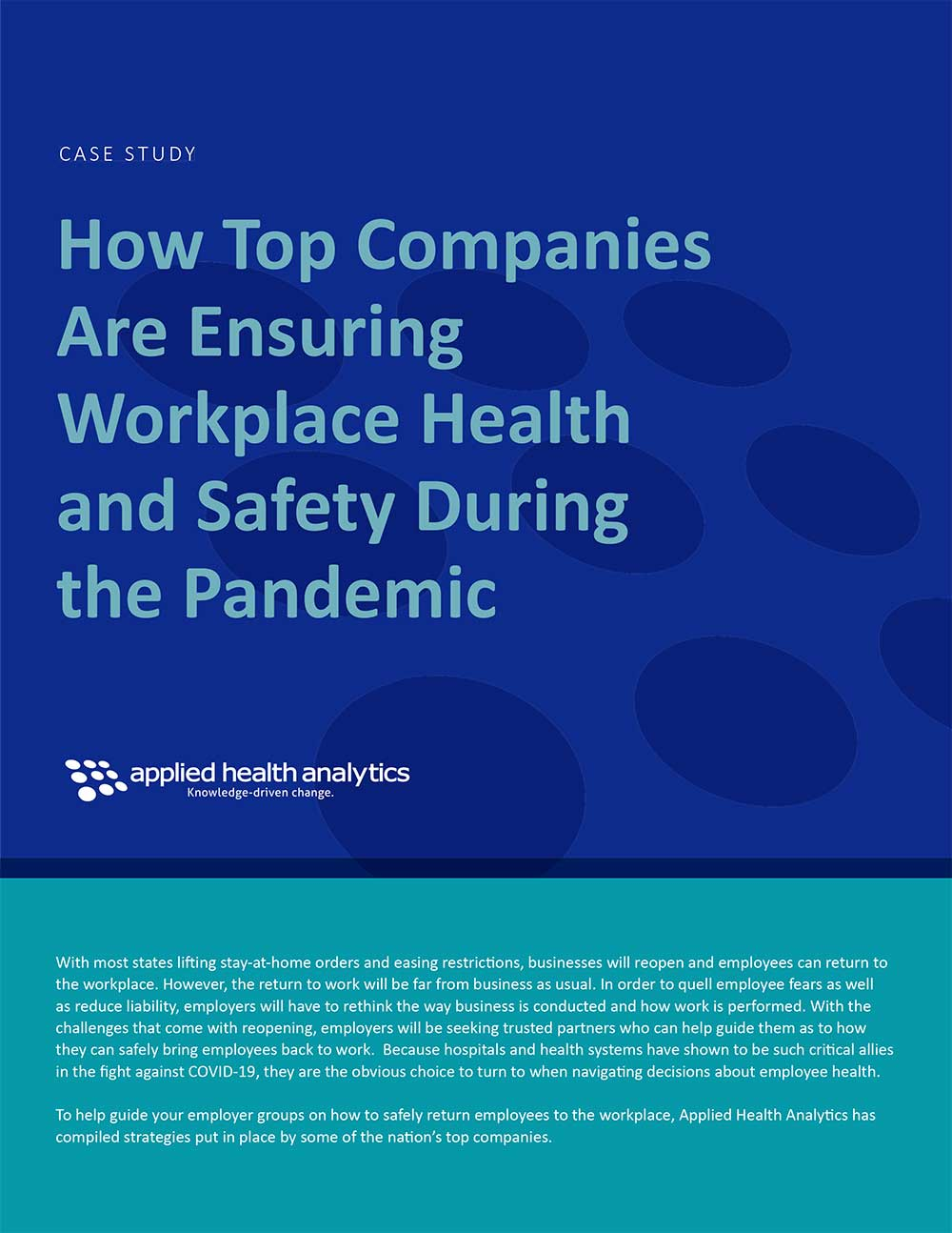 Applied Health Analytics Case Study How Top Companies Are Ensuring Workplace Health and Safety During the Pandemic