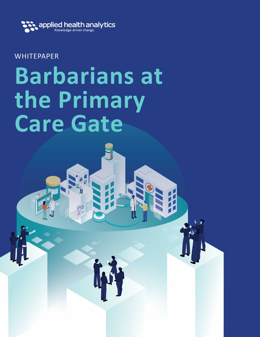 Barbarians at the Primary Care Gate